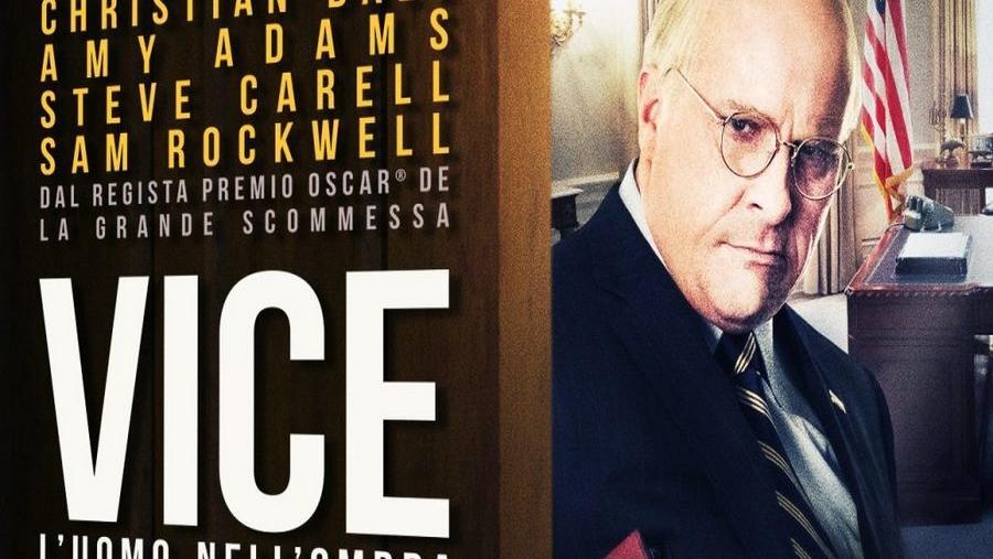 """Il piacere del cinema. """"Vice. L'uomo nell'ombra"""" - FI"""